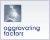 Aggravating factirs